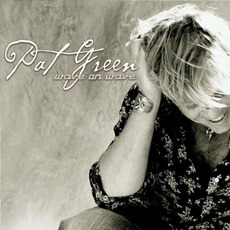 Wave On Wave mp3 Album by Pat Green