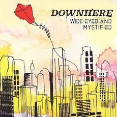 Wide-Eyed And Mystified mp3 Album by downhere