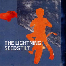 Tilt mp3 Album by Lightning Seeds