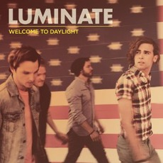 Welcome To Daylight mp3 Album by Luminate