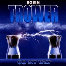 Go My Way mp3 Album by Robin Trower