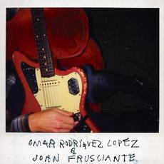 Omar Rodriguez Lopez & John Frusciante mp3 Album by Omar Rodriguez-Lopez & John Frusciante