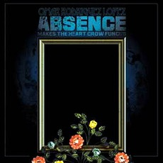 Absence Makes The Heart Grow Fungus mp3 Album by Omar Rodriguez-Lopez