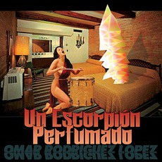 Un Escorpión Perfumado mp3 Album by Omar Rodriguez-Lopez