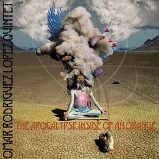 The Apocalypse Inside Of An Orange mp3 Album by Omar Rodriguez-Lopez Quintet