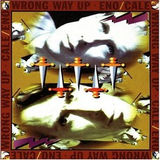 Wrong Way Up mp3 Album by Eno/Cale