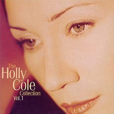 The Holly Cole Collection, Volume 1 mp3 Artist Compilation by Holly Cole