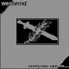 Everyone Can Be A Dictator mp3 Album by Westwind