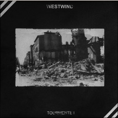 Tourmente I mp3 Album by Westwind