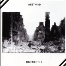 Tourmente II mp3 Album by Westwind
