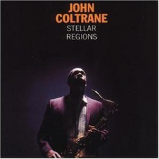 Stellar Regions mp3 Album by John Coltrane