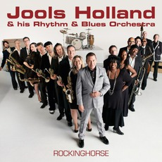 Rockinghorse mp3 Album by Jools Holland & His Rhythm & Blues Orchestra