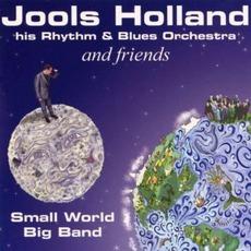 Small World Big Band by Jools Holland & His Rhythm & Blues Orchestra