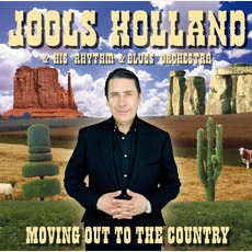 Moving Out To The Country mp3 Album by Jools Holland & His Rhythm & Blues Orchestra