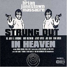 Strung Out In Heaven mp3 Album by The Brian Jonestown Massacre