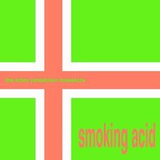 Smoking Acid