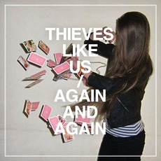 Again And Again mp3 Album by Thieves Like Us