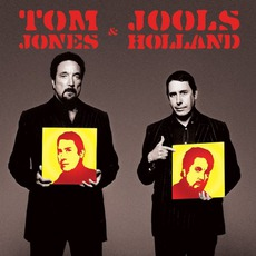 Tom Jones & Jools Holland mp3 Album by Tom Jones & Jools Holland