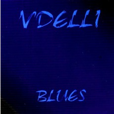 Blues mp3 Album by Vdelli