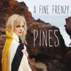 Pines mp3 Album by A Fine Frenzy