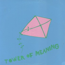 Tower Of Meaning