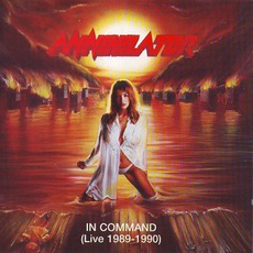 In Command: Live 1989-1990 mp3 Live by Annihilator