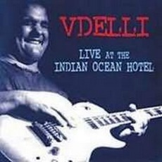 Live At The Indian Ocean Hotel mp3 Live by Vdelli