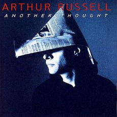 Another Thought mp3 Artist Compilation by Arthur Russell