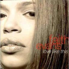 Love Like This mp3 Single by Faith Evans