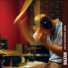 Bazan: Live At Electrical Audio by David Bazan