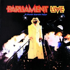 Live: P.Funk Earth Tour mp3 Live by Parliament
