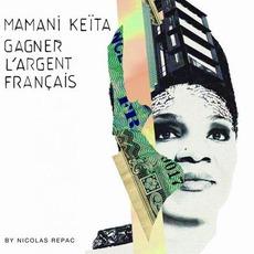 Gagner L'argent Français mp3 Album by Mamani Keïta