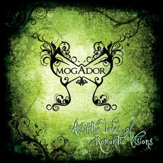 Absinthe Tales Of Romantic VIsions by Mogador