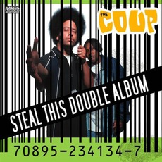 Steal This Double Album mp3 Album by The Coup