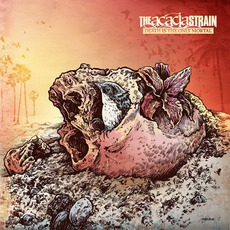 Death Is The Only Mortal mp3 Album by The Acacia Strain