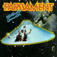 Mothership Connection mp3 Album by Parliament