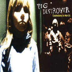 Explosions In Ward 6 mp3 Album by Pig Destroyer
