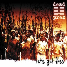 Let's Get Free mp3 Album by Dead Prez