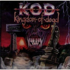 Kingdom Of Dead by K.O.D.