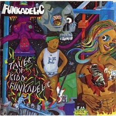 Tales Of Kidd Funkadelic (Remastered) mp3 Album by Funkadelic