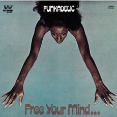Free Your Mind...And Your Ass Will Follow (Remastered) mp3 Album by Funkadelic
