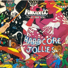 Hardcore Jollies (Remastered) mp3 Album by Funkadelic