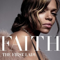 The First Lady mp3 Album by Faith Evans