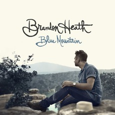 Blue Mountain mp3 Album by Brandon Heath