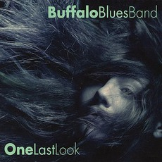One Last Look mp3 Album by Buffalo Blues Band