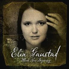 Whole New Beginning mp3 Album by Elin Gaustad