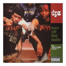 Turn Off The Radio: The Mixtape, Volume 1 mp3 Artist Compilation by Dead Prez