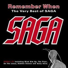 Remember When: The Very Best Of Saga mp3 Artist Compilation by Saga