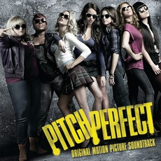 Pitch Perfect mp3 Soundtrack by Various Artists