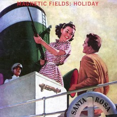 Holiday mp3 Album by The Magnetic Fields